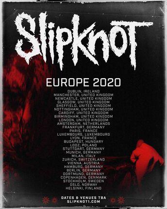 SLIPKNOT.  Gira Europea Enero/Febrero 2020. ESPAÑA FUERA!