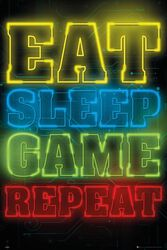 Gaming Eat Sleep Game Repeat