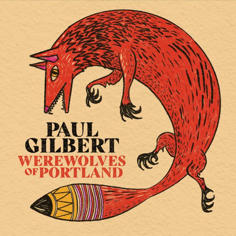 Werewolves of Portland | Paul Gilbert CD | EMP