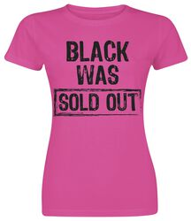 Black Was Sold Out!