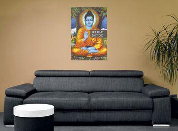 Buddha Let that shit go