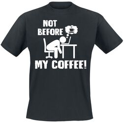Not Before My Coffee!